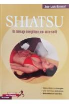 SHIATSU Un massage énergétique...par Jl Abrassart