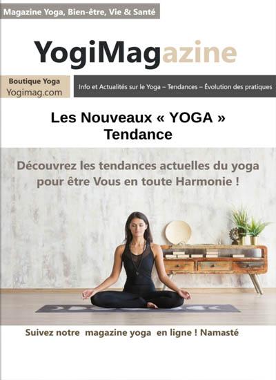 Les nouveaux yoga tendance - Yogimagazine, le magazine yoga Yogimag