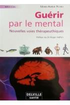 GUERIR PAR LE MENTAL  par Marie-Aurélie PICARD